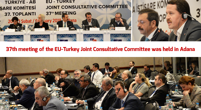37th meeting of the EU-Turkey Joint Consultative Committee was held in Adana