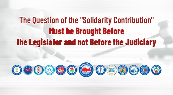 "The Question of the ""Solidarity Contribution"" Must be Brought Before the Legislator and not Before the Judiciary"