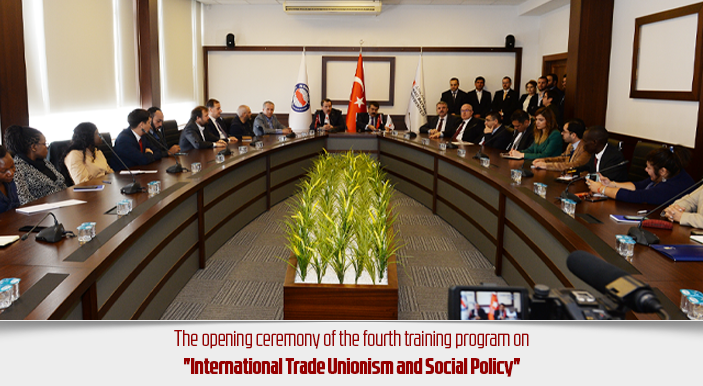 "The opening ceremony of the fourth training program on ""International Trade Unionism and Social Policy"""
