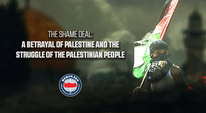 The Shame Deal: A Betrayal of Palestine and the Struggle of the Palestinian People