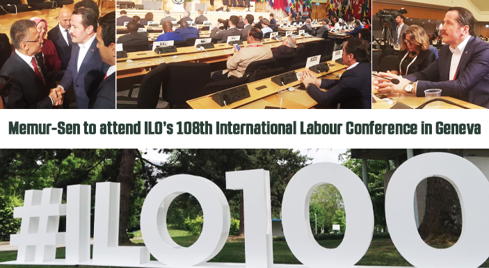 Memur-Sen to attend ILO's 108th International Labour Conference in Geneva