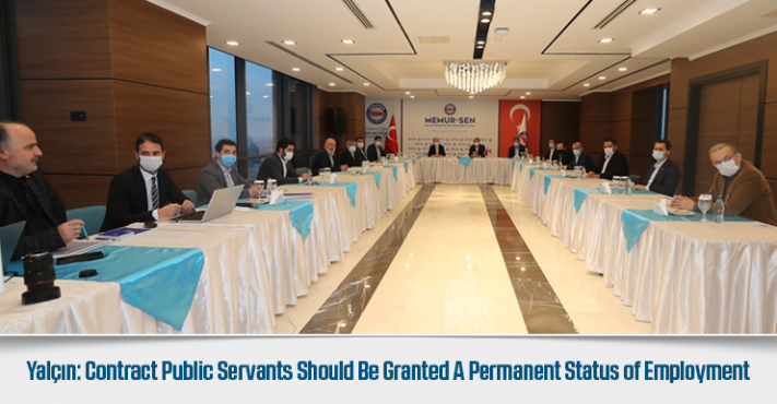 Yalçın: Contract Public Servants Should Be Granted A Permanent Status of Employment