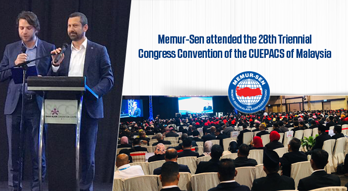 Memur-Sen attended the 28th Triennial Congress Convention of the CUEPACS of Malaysia