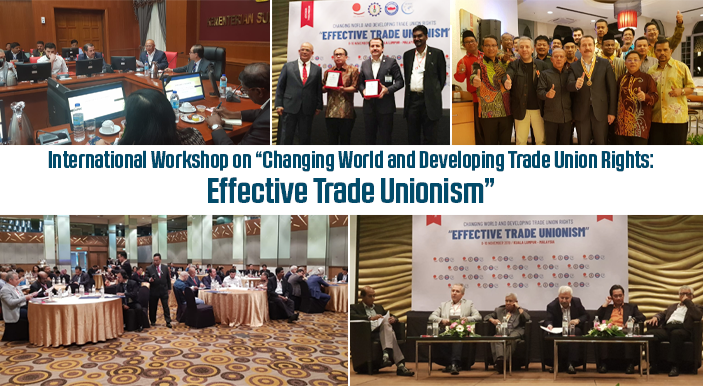"International Workshop on ""Changing World and Developing Trade Union Rights: Effective Trade Unionism"""