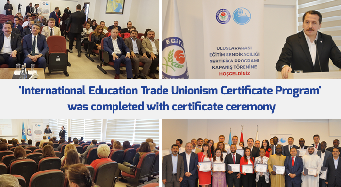 'International Education Trade Unionism Certificate Program' was completed with certificate ceremony