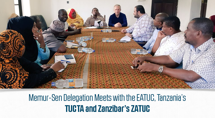 Memur-Sen Delegation Meets with the EATUC, Tanzania's TUCTA and Zanzibar's ZATUC