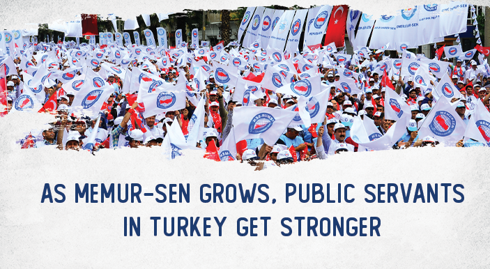 As Memur-Sen grows, Public Servants in Turkey get stronger
