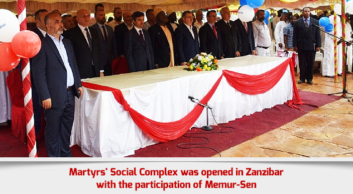 Martyrs' Social Complex was opened in Zanzibar with the participation of Memur-Sen