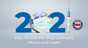 May 2021 Be the Year of Health, Peace and Hope!