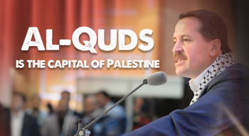 Al-Quds is the Capital of Palestine