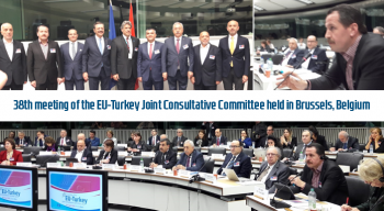 38th meeting of the EU-Turkey Joint Consultative Committee held in Brussels, Belgium