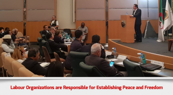 Labour Organizations are Responsible for Establishing Peace and Freedom