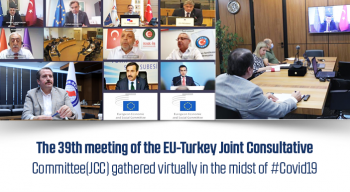 The 39th meeting of the EU-Turkey Joint Consultative Committee(JCC) gathered virtually in the midst of #Covid19