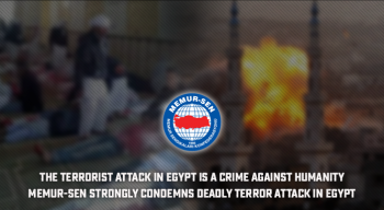 The terrorist attack in Egypt is a crime against humanity Memur-Sen strongly condemns deadly terror attack in Egypt