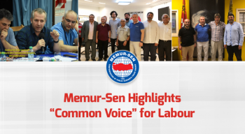 "Memur-Sen Highlights ""Common Voice"" for Labour"