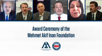Award Ceremony of the Mehmet Akif Inan Foundation