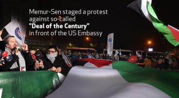"Memur-Sen staged a protest against so-called ""Deal of the Century"" in front of the US Embassy"