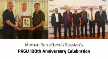Memur-Sen attends Russian's PRGU 100th Anniversary Celebration