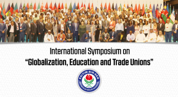 "International Symposium on ""Globalization, Education and Trade Unions"""