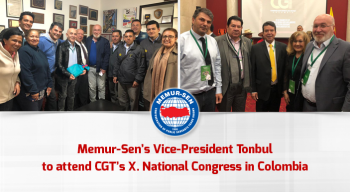 Memur-Sen's Vice-President Tonbul to attend CGT's X. National Congress in Colombia