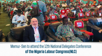 Memur-Sen to attend the 12th National Delegates Conference of the Nigeria Labour Congress(NLC)