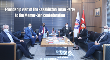 Friendship visit of the Kazakhstan Turan Party to the Memur-Sen confederation